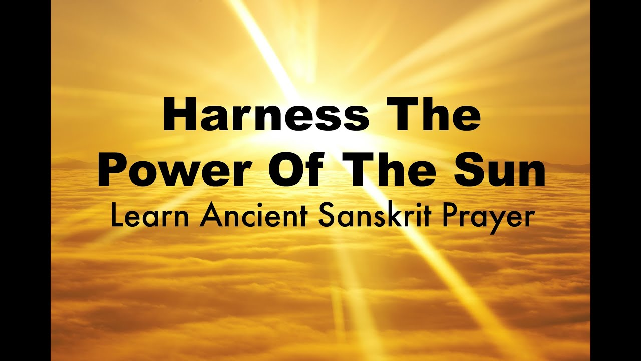 Powerful Vedic Chant To The Sun: Chant During Vedic New Year