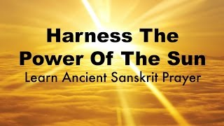 powerful vedic chant to the sun chant during vedic new year