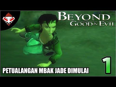 BEYOND GOOD & EVIL - (1) Petualangan Mbak Jade Dimulai