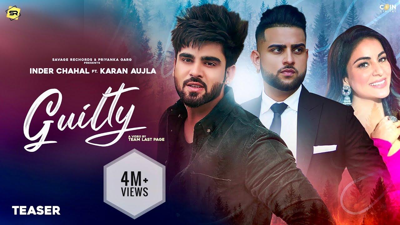 Guilty (Teaser) |Inder Chahal |Karan Aujla |Shraddha Arya| 10 January | New Punjabi Songs 2020