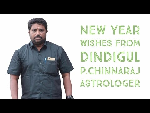 New Year Wishes by DINDIGUL P.CHINNARAJ ASTROLOGER INDIA