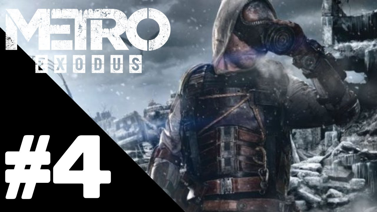 Metro Exodus Walkthrough Gameplay Part 4 – PS4 PRO 1080p Full HD – No Commentary