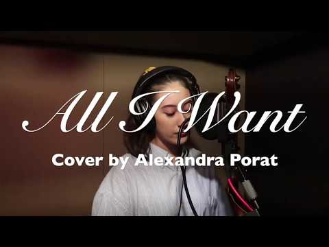 All I Want - Cover by Alexandra Porat with Lyrics.mp3