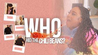 WHO HID THE CHILI BEANS?   KIERRA SHEARD