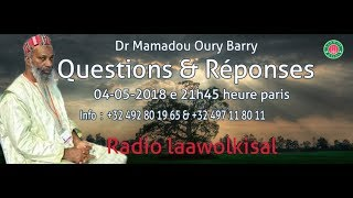 Baixar Questions & Réponses #19 p 2/2 - Dr. Mamadou Oury - radio laawolkisal