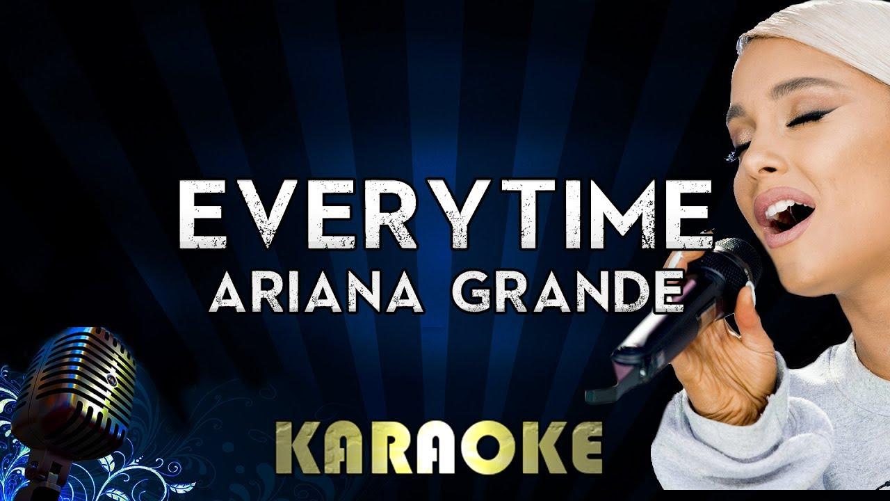 everytime ariana grande karaoke version instrumental