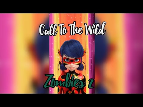 Download Call To The Wild Zombies 2 Miraculous Ladybug