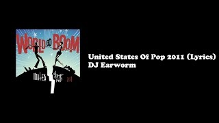 United States Of Pop 2011 - Lyrics (DJ Earworm)