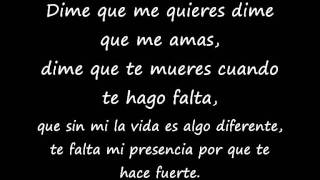 Dime que Me Quieres - La Coleccion  Lyrics (Letra) Video Oficial