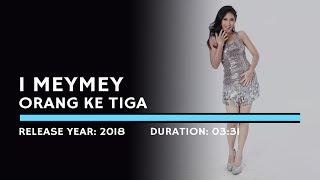I MeyMey - Orang Ketiga (Lyric)