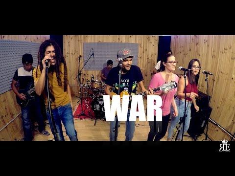 WAR - LOS GUAYRES feat PICARETAS REGGAE (Cover Bob Marley)
