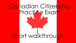 Canadian Citizenship Test Help - short walkthrough of practice exam