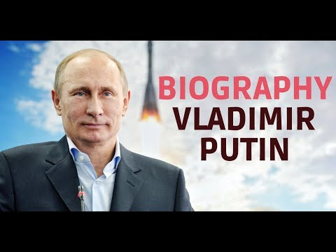 Biography of Vladimir Putin Part 1 - The most powerful man on the planet , Russian president