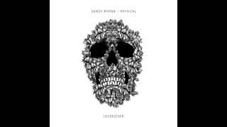 Sandy Rivera - Physical