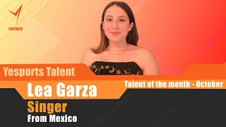 【Talent of the Month - October】Lea Garza (USA) - 12 year old singer - Yesports Talent