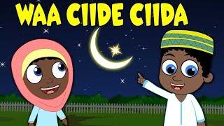 Waa Ciide Ciida | Happy Eid Song Somali | Eid Festival - Somali Nursery Rhyme - Heesaha Caruurta