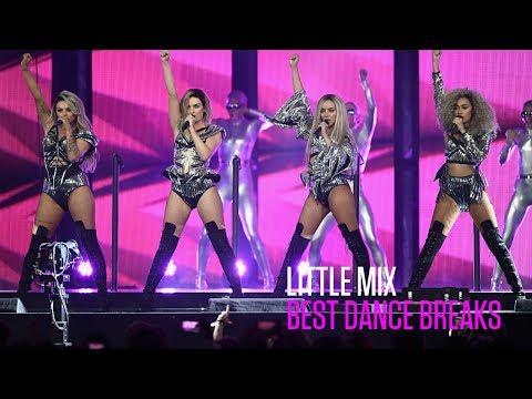 Little Mix's Best Dance Breaks