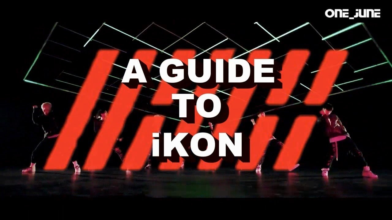 A Quick Guide to know iKON