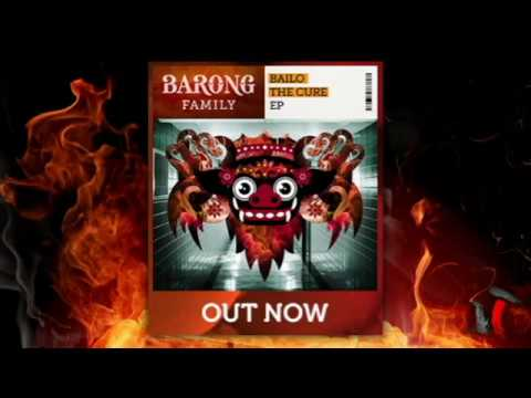 Bailo - The Cure [Barong Family] (MasTho)