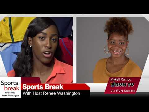 The Sports Break with Renee Washington- Mykell Ramos on the NBA and NFL