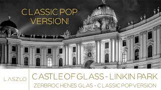 *ZERBROCHENES GLAS* - *CASTLE OF GLASS* (LINKIN PARK) IN MEMORIAM CHESTER BENNINGTON - LASZLO Tenor