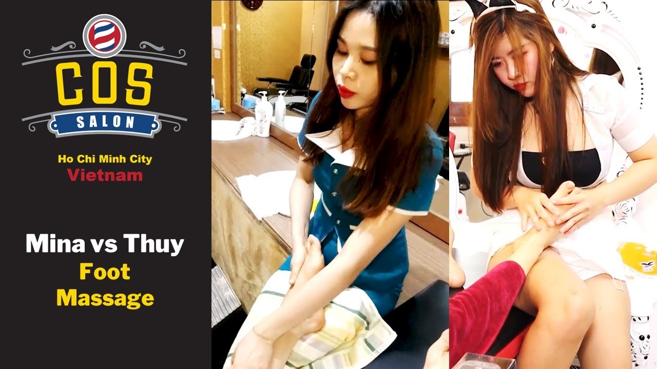 COS Vietnam Barber Shop MINA vs THUY Foot Massage