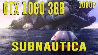 SUBNAUTICA | GTX 1060 3GB + I5-7400 + 8GB RAM | HIGH & MEDIUM - 1920X1080 | BENCHMARK