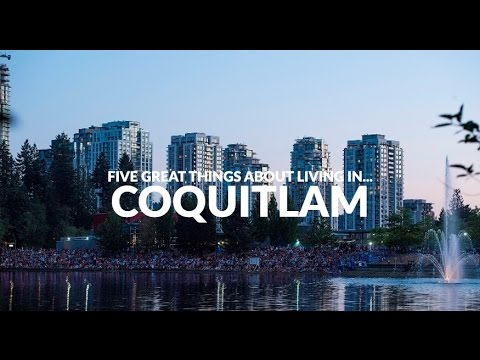 Five Great Things About Living In...Coquitlam