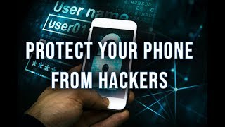 Protect your phone from hackers now: Privacy and security tips for iPhone and Android | DIY Security