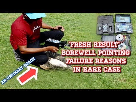 BOREWELL POINT SEARCHING / DOWSING FRESH RESULT GER FAILURE REASON LATEST SURVEY REPORT
