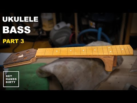 How to Build a Ukulele Bass // The Neck and Fretboard - Ep.3