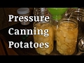 How to Pressure Can Potatoes