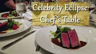 Celebrity Eclipse | Chef's Table