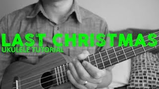 Last Christmas - Wham - EASY Ukulele Tutorial - Chords - How To Play