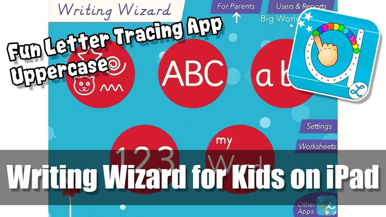 Letter Tracing Apps.Writing Wizard For Kids On Ipad Full Uppercase Fun Letter Tracing Alphabet Learning App