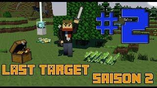 Last Target | Saison 2 | Episode 2