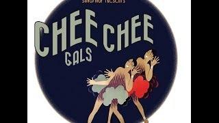 Chee Chee Gals