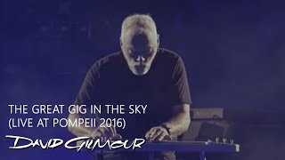 David Gilmour - The Great Gig In the Sky (Live At Pompeii)