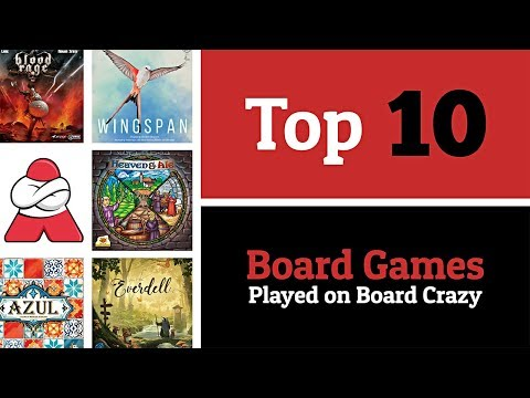 Top 10 Board Games We've Played on Board Crazy