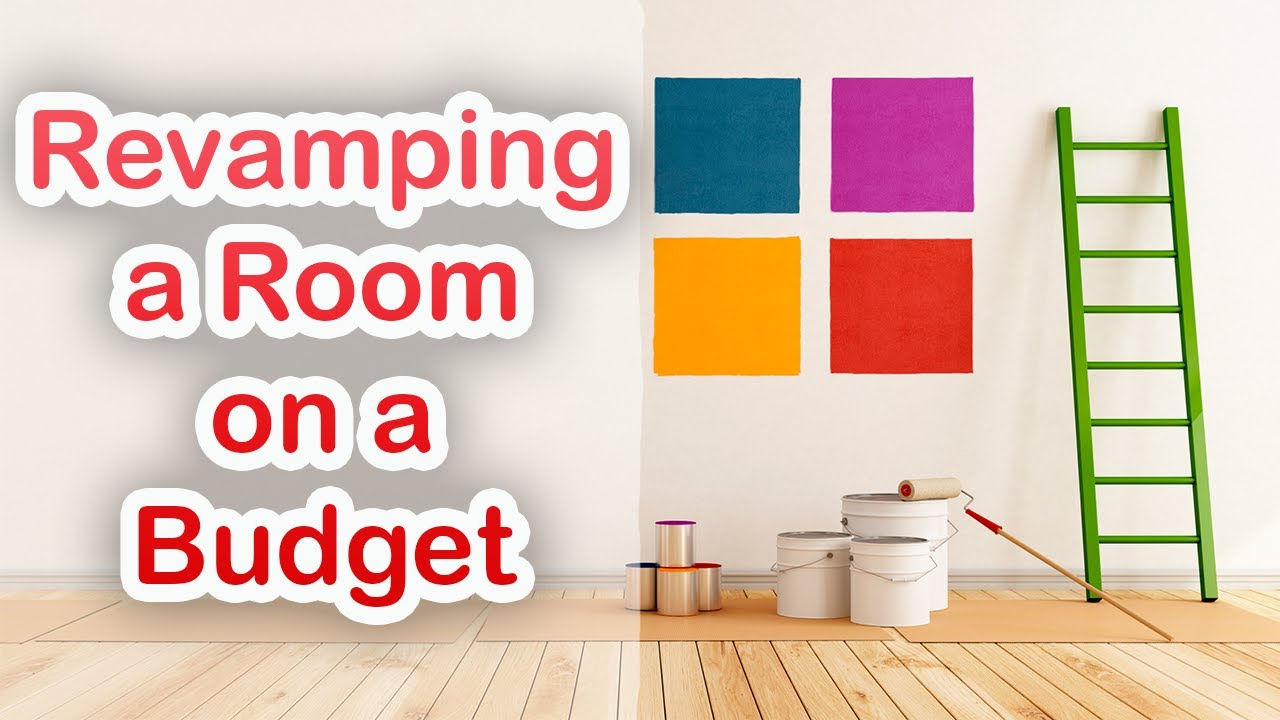 Revamping a Room on a Budget
