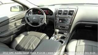 2012 GMC Acadia Denali for Sale in Chicago - New Acadia Denali at Howard Buick-GMC Chicago