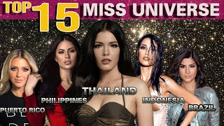TOP 15 STUNNING FINALISTS OF MISS UNIVERSE 2019 (July Edition)