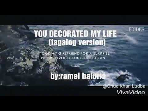You Decorated My Life By Kenny Roger Tagalog Version Youtube