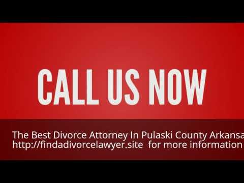 Find the Best Divorce Attorney in Pulaski County Arkansas 844-899-1006