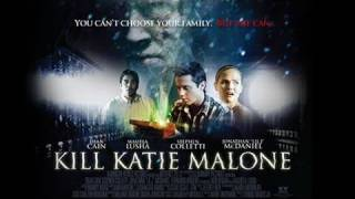 """Kill Katie Malone"" Movie Trailer"