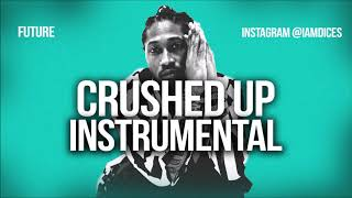 "Future ""Crushed Up"" Instrumental Prod. by Dices *FREE DL* Video"