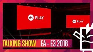 E3 2018 - CONFERENCIA EA - TALKING SHOW