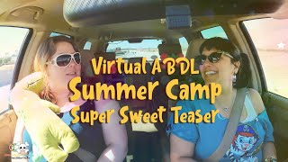 Little Baby Boo Nursery presents - Virtual ABDL Summer Camp!