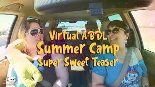 Little Baby Boo Nursery presents - Virtual ABDL Summer Camp!