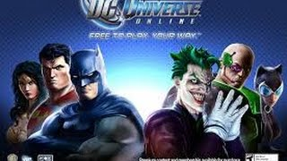DC Universe Online 2014 Game-play: part 18.